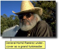 General Horhe Ramirez undercover as a grand funkmaster.