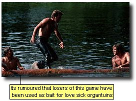 It's rumoured that losers of this game have been used as bait for love sick organtuins.