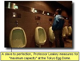 A slave to perfection, Professor Leakey measures for 'maximum capacity' at the Tokyo Egg Dome.